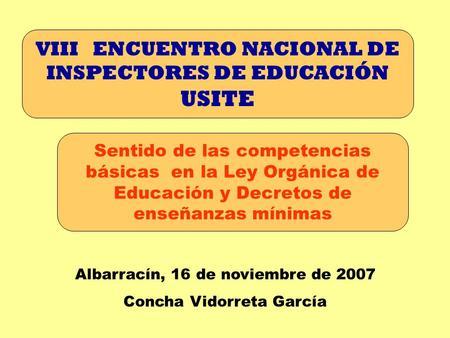USITE VIII ENCUENTRO NACIONAL DE INSPECTORES DE EDUCACIÓN