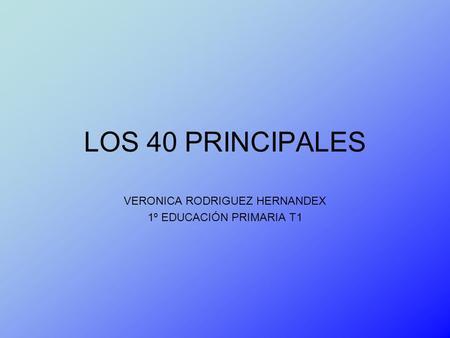 VERONICA RODRIGUEZ HERNANDEX 1º EDUCACIÓN PRIMARIA T1