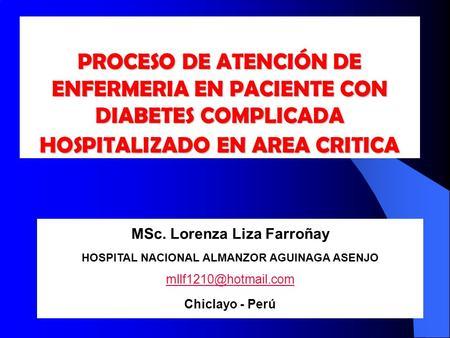 MSc. Lorenza Liza Farroñay HOSPITAL NACIONAL ALMANZOR AGUINAGA ASENJO