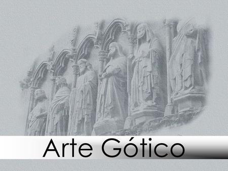 Arte Gótico.