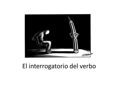 El interrogatorio del verbo. IDENTIFICACIÓN DEL SUJETO 1.El Sujeto siempre es un SN. No puede estar precedido de preposición. Excepción: Ese gol lo mete.