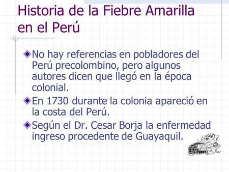 Historia de la Fiebre Amarilla en el Perú