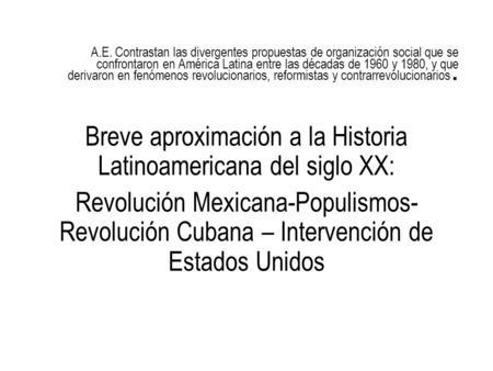 A.E. Contrastan las divergentes propuestas de organización social que se confrontaron en América Latina entre las décadas de 1960 y 1980, y que derivaron.