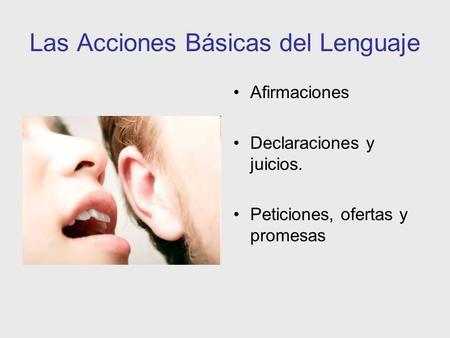 Las Acciones Básicas del Lenguaje