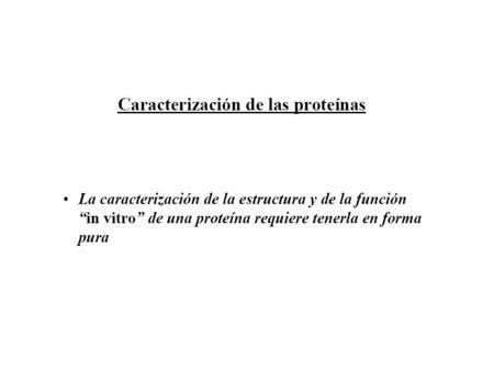 TÉCNICAS DE SEPARACIÓN DE PROTEÍNAS CROMATOGRAFÍA DE FILTRACIÓN EN GEL.