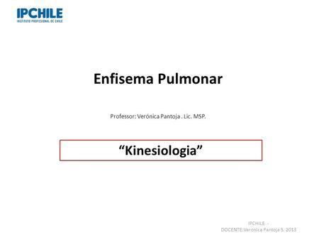 "Enfisema Pulmonar ""Kinesiologia"""