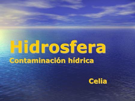 Hidrosfera Contaminación hídrica