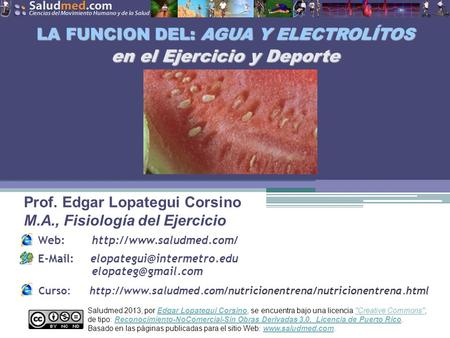 Saludmed 2013, por Edgar Lopategui Corsino, se encuentra bajo una licencia Creative Commons,Edgar Lopategui CorsinoCreative Commons de tipo: Reconocimiento-NoComercial-Sin.