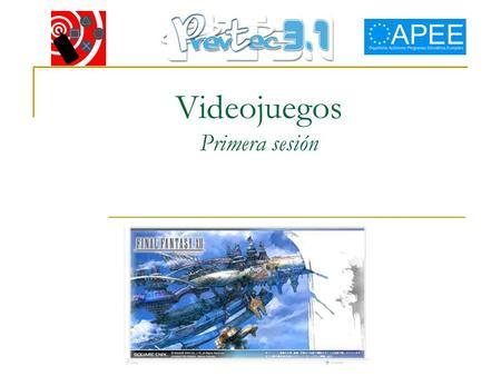 Videojuegos Primera sesión. Videojuegos: los datos Se trata de una actividad de ocio muy común (la mayoría de niños y adolescentes se entretienen habitualmente.