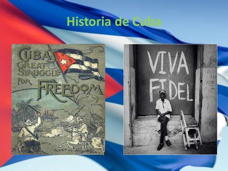 Historia de Cuba. La guerra Española-Americana Tensión entre España y Estados Unidos durante la guerra condujo a la independencia de Cuba Retiró de España.