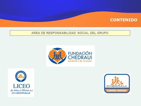 CONTENIDO AREA DE RESPONSABILIDAD SOCIAL DEL GRUPO.