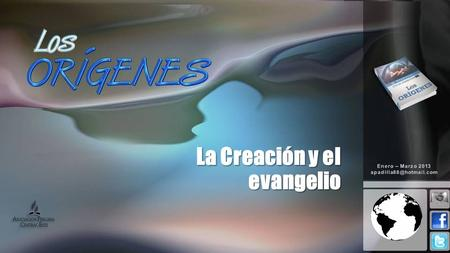 La Creación y el evangelio. INTRODUCCIÓN Según Génesis 3, cuando Dios buscó a Adán y Eva; los llamó: ¿Dónde estás?. ¿Por qué Dios no apareció sencillamente.